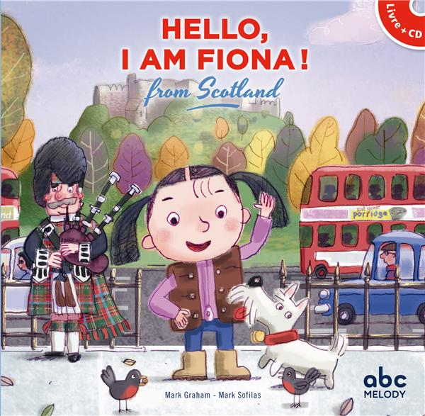HELLO, I AM FIONA FROM SCOTLAND - LIVRE-CD  (NOUVELLE EDITION)